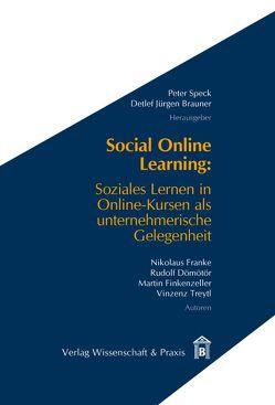 Social Online Learning von Brauner,  Detlef Jürgen, Dömötör,  Rudolf, Finkenzeller,  Martin, Franke,  Nikolaus, Speck,  Peter, Treytl,  Vinzenz