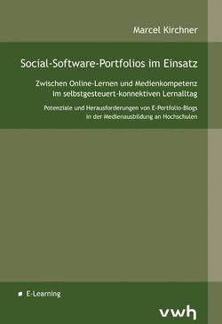 Social-Software-Portfolios im Einsatz von Kirchner,  Marcel