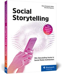 Social Storytelling von Mueller,  Marie Elisabeth, Rajaram,  Devadas