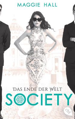 Society – Das Ende der Welt von Attwood,  Doris, Hall,  Maggie