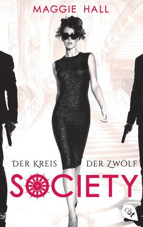 Society – Der Kreis der Zwölf von Attwood,  Doris, Hall,  Maggie