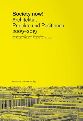 Society Now! von Fischer,  Silke, Häuplik-Meusburger,  Sandra, Kumer,  Vera, Lu,  San-Hwan, Seidel,  Michael, Steixner,  Gerhard