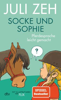 Socke und Sophie – Pferdesprache leicht gemacht von Flix, Zeh,  Juli