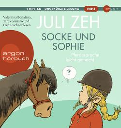 Socke und Sophie von Bonalana,  Valentina, Fornaro,  Tanja, Teschner,  Uve, Zeh,  Juli