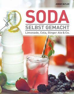 Soda selbst gemacht von Butler,  Jeremy, Scherling,  Johannes