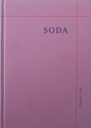 Soda von Arlt,  Elsbeth, Jahre,  Lutz, Nievers,  Knut