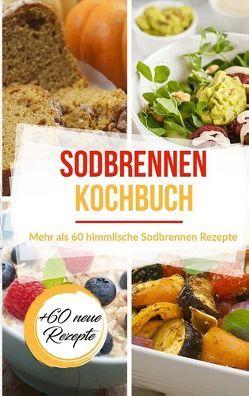 Sodbrennen Kochbuch von Stein,  Sabrina