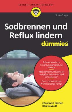 Sodbrennen und Reflux lindern für Dummies von DeVault,  Ken, Rinzler,  Carol Ann