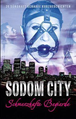 Sodom City von Caine,  Anthony, Grant,  Gary, Rainey,  Sam, Shining,  Johanna, Sonnenfeld,  Marie, Tempest,  Seymour C., Tremél,  Georgé