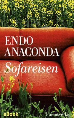 Sofareisen von Anaconda,  Endo