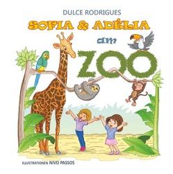 Sofia & Adélia am Zoo von Rodrigues,  Dulce
