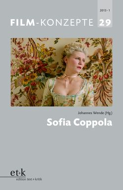 Sofia Coppola von Koebner,  Thomas, Krützen,  Michaela, Liptay,  Fabienne, Wende,  Johannes