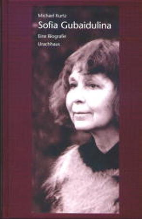 Sofia Gubaidulina von Kurtz,  Michael, Mstislaw,  Rostropowitsch