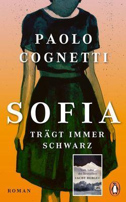 Sofia trägt immer Schwarz von Burkhardt,  Christiane, Cognetti,  Paolo