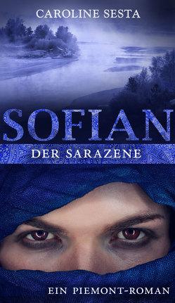SOFIAN Der Sarazene von Caroline,  Sesta