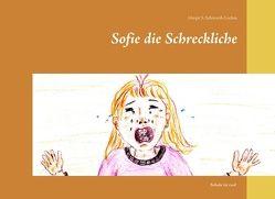 Sofie die Schreckliche von Schiwarth-Lochau,  Margit S.