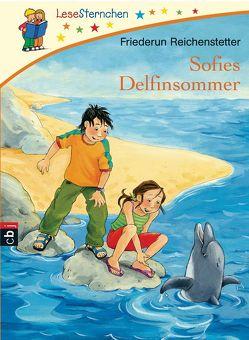 Sofies Delfinsommer von Paule,  Irmgard, Reichenstetter,  Friederun