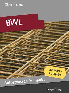 Sofortwissen kompakt: BWL von Heragon,  Claus