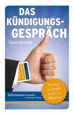 Sofortwissen kompakt: Das Kündigungsgespräch von Heragon,  Claus