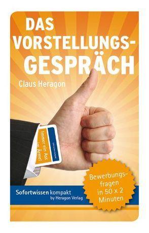 Sofortwissen kompakt: Das Vorstellungsgespräch von Heragon,  Claus