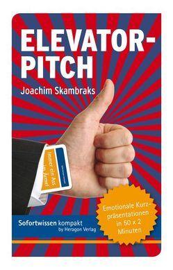Sofortwissen kompakt: Elevator-Pitch von Skambraks,  Joachim
