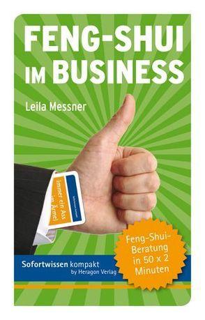 Sofortwissen kompakt: Feng-Shui im Business von Messner,  Leila