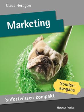 Sofortwissen kompakt: Marketing von Heragon,  Claus