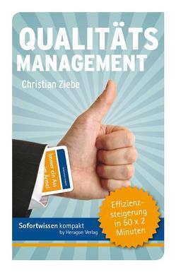 Sofortwissen kompakt: Qualitätsmanagement von Ziebe,  Christian
