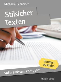 Sofortwissen kompakt: Stilsicher texten von Schneider,  Michaela