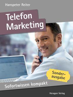 Sofortwissen kompakt: Telefonmarketing. von Reiter,  Hanspeter