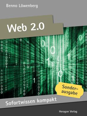 Sofortwissen kompakt: Web 2.0 von Löwenberg,  Benno