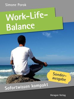 Sofortwissen kompakt: Work-Life-Balance von Porok,  Simone