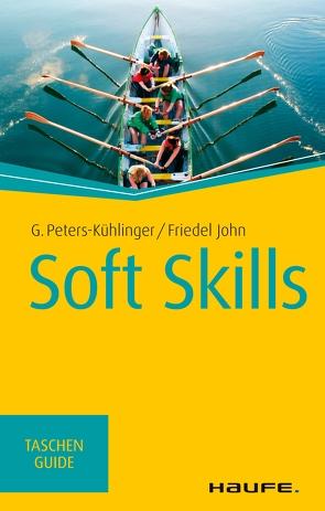 Soft Skills von John,  Friedel, Peters-Kühlinger,  Gabriele