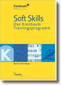 Soft Skills – Das Kienbaum Trainingsprogramm. von Niermeyer,  Rainer