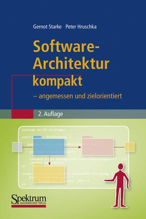 Software-Architektur kompakt von Hruschka,  Peter, Starke,  Gernot