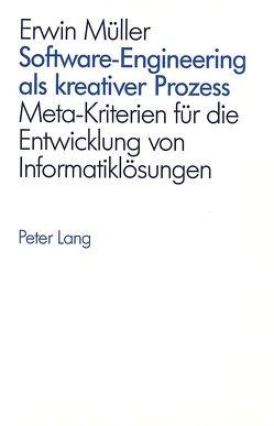 Software-Engineering als kreativer Prozess von Müller,  Erwin