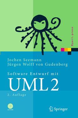 Software-Entwurf mit UML 2 von Seemann,  Jochen, Wolff von Gudenberg,  Jürgen