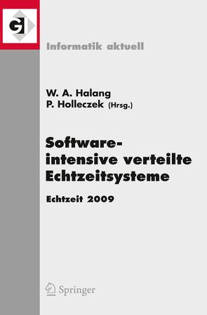 Software-intensive verteilte Echtzeitsysteme Echtzeit 2009 von Holleczek,  Peter
