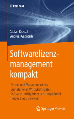 Softwarelizenzmanagement kompakt von Brassel,  Stefan, Gadatsch,  Andreas