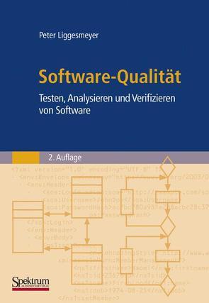 Software-Qualität von Liggesmeyer,  Peter