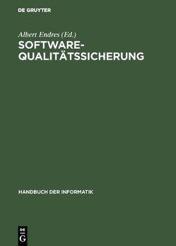 Software-Qualitätssicherung von Endres,  Albert