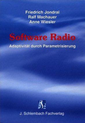 Software Radio von Jondral,  Friedrich, Machauer,  Ralf