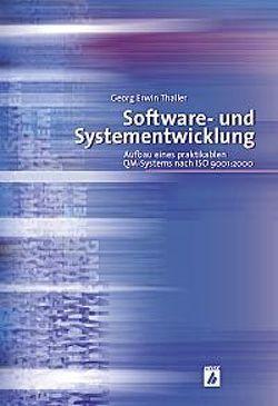 Software- und Systementwicklung von Thaller,  Georg E