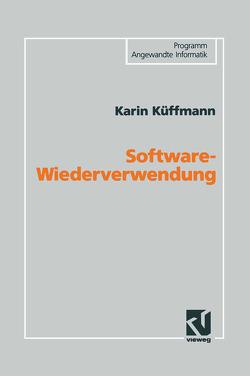 Software-Wiederverwendung von Küffmann,  Karin
