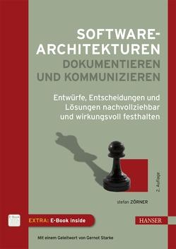 Softwarearchitekturen dokumentieren und kommunizieren von Zörner,  Stefan