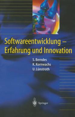 Softwareentwicklung von Berndes,  Stefan, Kornwachs,  Klaus, Lünstroth,  Uwe
