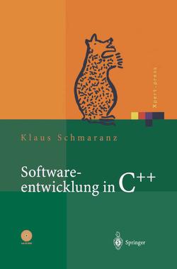 Softwareentwicklung in C++ von Schmaranz,  Klaus