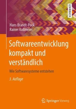 Softwareentwicklung kompakt und verständlich von Brandt-Pook,  Hans, Kollmeier,  Rainer