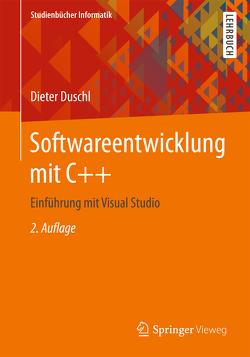 Softwareentwicklung mit C++ von Duschl,  Dieter