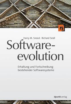 Softwareevolution von Seidl,  Richard, Sneed,  Harry M
